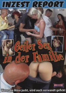 Inzest Report – Geiler Sex in der Familie
