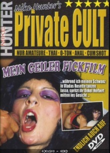 Mike Hunters Private Cult – Mein Geiler Fickfilm