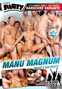 Fick Party 92 – Manu Magnum machts der Meute