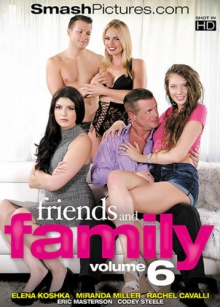 Friends And Family 6 (720p)