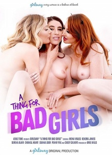 A Thing For Bad Girls (720p)