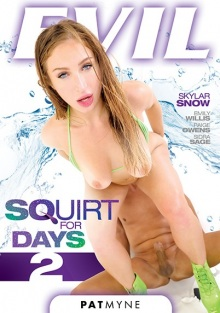 Squirt For Days 2 (720p)