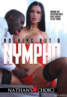 Nothing But A Nympho (720p)