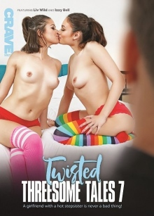 Twisted Threesome Tales 7