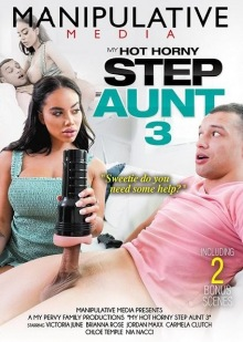 My Hot Horny Step Aunt 3 (1080p)